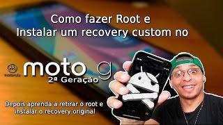 Como fazer Root e recovery Custom no Moto G 2ª Geração. 6.0 marshmallow e 5.0 lolipop!