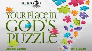 STCOC Sunday August 6th, 2020: Justin Coffin: Your place in God's Puzzle