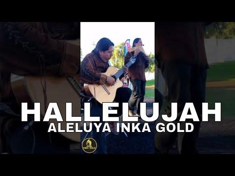 Hallelujah (Aleluya) by INKA GOLD