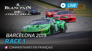 RACE 2 - BLANCPAIN GT SPORTS CLUB - BARCELONA - FRENCH
