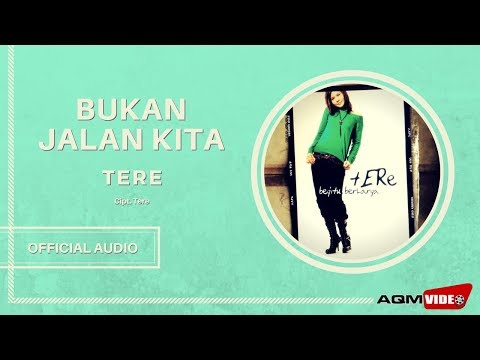 Tere - Bukan Jalan Kita   Official Audio