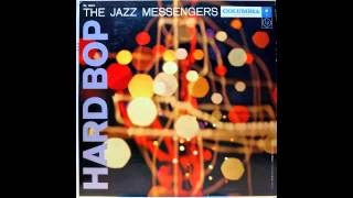 The Jazz Messengers. Hard Bop.