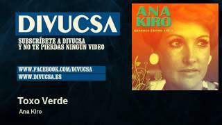 Ana Kiro - Toxo Verde