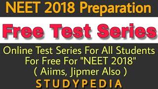 Online Free Test Series For NEET 2018 Preparation