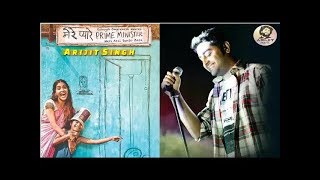 mere pyare prime minister song | Mere Pyare Prime Minister Movie song | arijit Singh