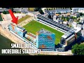 Small, But INCREDIBLE Football Stadiums in Europe!