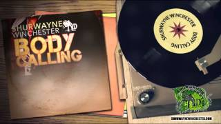 Shurwayne Winchester - Body Calling (Luv A Dub Riddim)