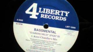Bassmental - Darkworld (Part II) (Kerri Chandler
