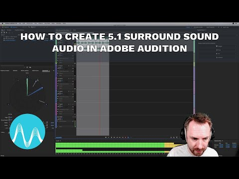 How to Create 51 Surround Sound Audio in Adobe Audition