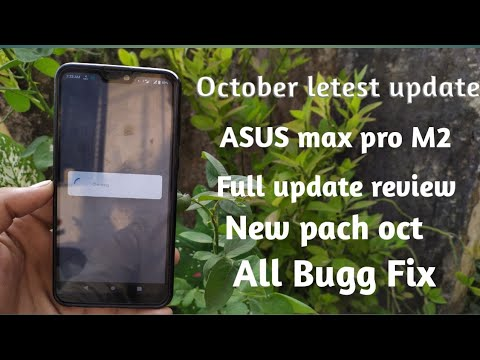 October Asus Max Pro M2 Letest Update   Full Review And Calling Slow Sound  Fix   Letest security