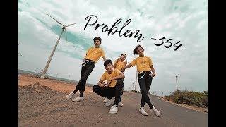 Problem-354 || dance choreography by shrikesh magar