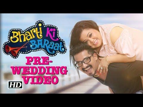 "Bharti- Harsh's PRE- WEDDING ""KhoobSurat"" VIDEO"