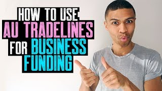 HOW TO USAGE AU TRADELINES FOR COMPANIES MONEYING|| COMPANY CREDIT ENHANCE CREDIT FAST