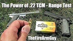 The Power of .22 TCM versus .22 Long Rifle - TheFireArmGuy