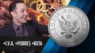 +I.V.A. +POBRES +KOTA - EL PULSO DE LA REPÚBLICA