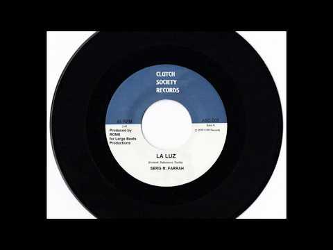 Serg ft. Farrah [Prod. Rome] - La Luz (Audio)
