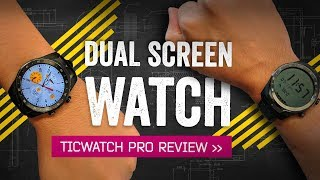 TicWatch Pro Review: The Smartwatch With Two Screens