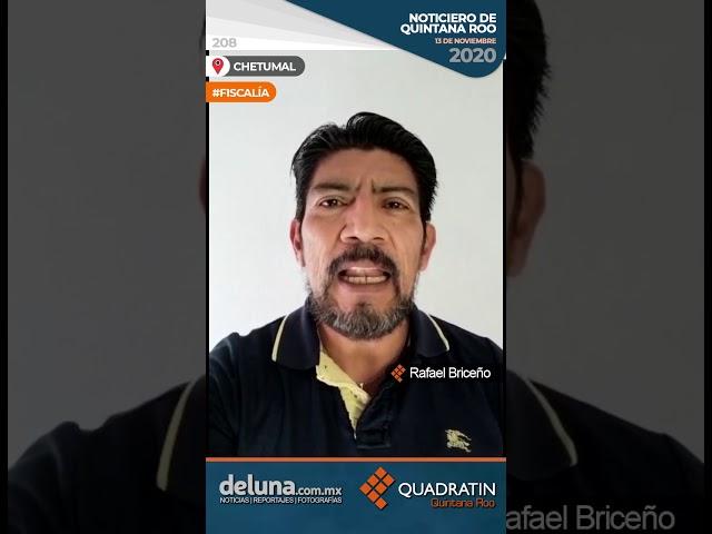 NOTICIERO DE QUINTANA ROO 13 DE NOVIEMBRE 2020