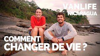 #22 ON A CHANGÉ DE VIE | VAN LIFE NICARAGUA