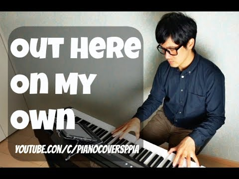 OUT HERE ON MY OWN  IRENE CARA  PianoCoversPPIA