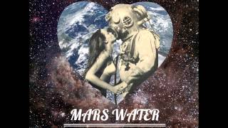 Mars Water - Somewhere Nice