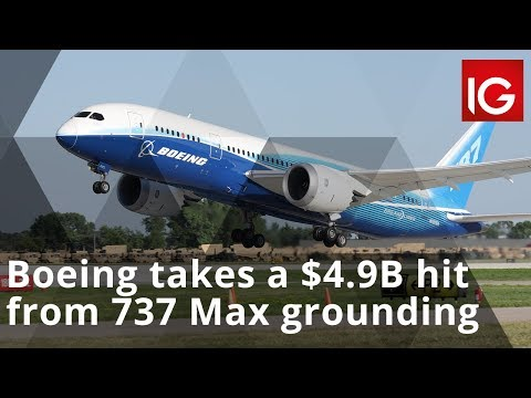 Boeing Takes A $4.9 Billion Hit From 737 Max Aircraft Grounding