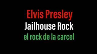 Elvis Presley - Jailhouse Rock - Subtitulado Inglés & Español