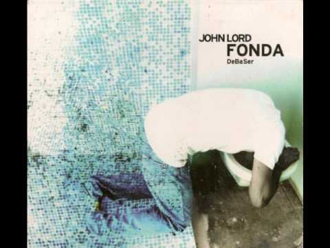 john lord fonda - erase my anger