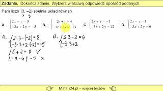 Egzamin gimnazjalny 2019 - Zadanie 6. Para liczb spełnia układ równań | MatFiz24.PL