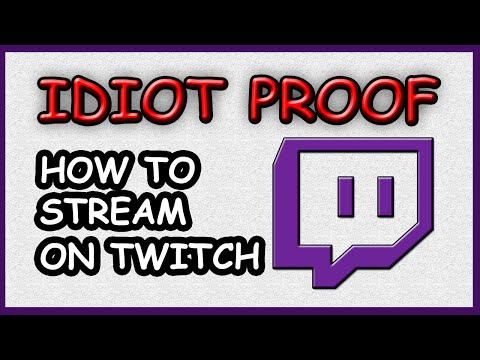 HOW TO STREAM ON TWITCH ~ *idiot proof* Guide 2016