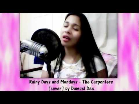 RAINY DAYS AND MONDAYS - The Carpenters [Instrumental/Karaoke cover] by Damsel Dee