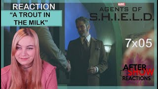 """Marvels Agents Of SHIELD 7x05 - """"A Trout In The Milk"""" Reaction Part 1"""