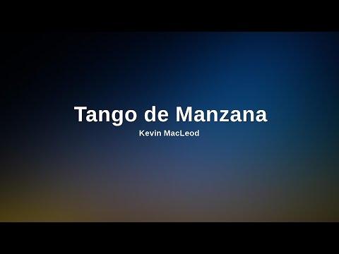 (No Copyright Music) Tango de Manzana by Kevin MacLeod