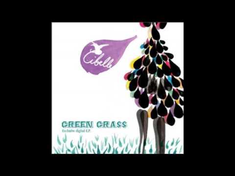 Cibelle  Green Grass Son rmx