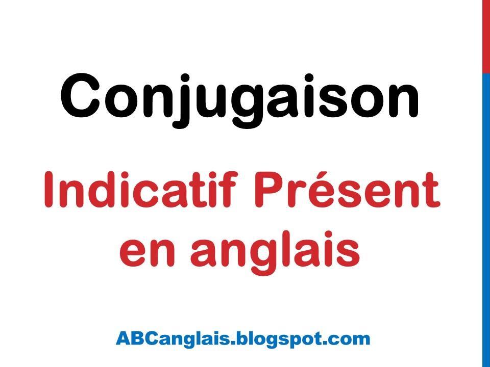 Cours D Anglais 30 Conjugaison Present En Anglais Verbes Affirmatif Negatif Interrogatif Youtube