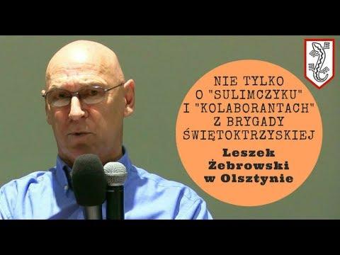 Oto kto i dlaczego oczernia NSZ oraz Brygadę Świętokrzyską - wyjaśnia Leszek Żebrowski