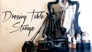 Dressing Table & Makeup Storage Tour ♡