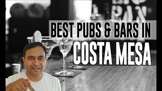 Best Bars Pubs & hangout places in Costa Mesa, United States