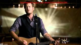 Blake Shelton - Boys 'Round Here