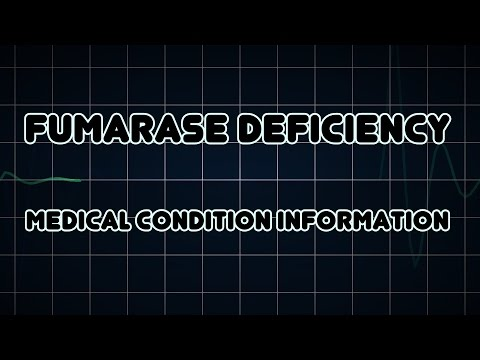 Fumarase deficiency (Medical Condition)