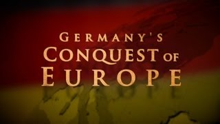 Germany's Conquest of Europe