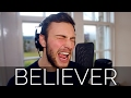 Imagine Dragons - Believer - Hybrid Life Studio Cover (Lyrics)