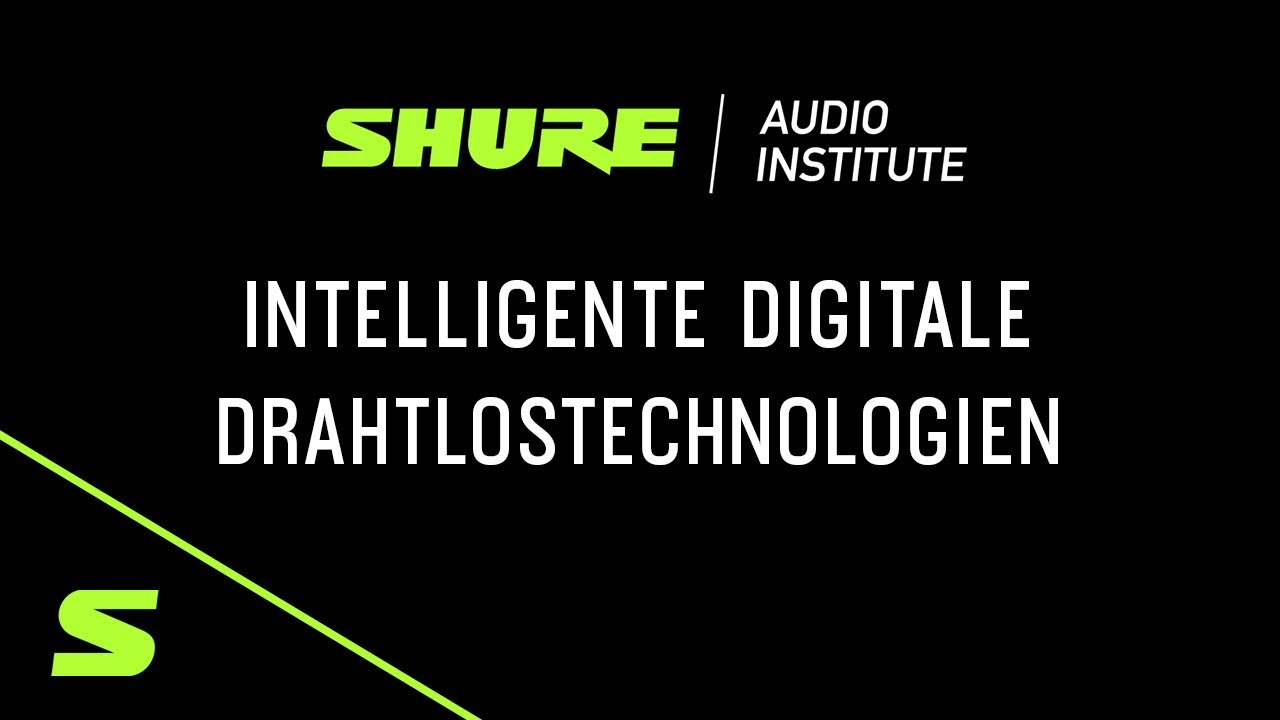 Shure Webinar: Intelligente digitale Drahtlostechnologien