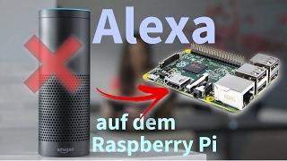 Amazon Echo selber bauen?! :: Alexa auf dem Raspberry Pi   Tutorial