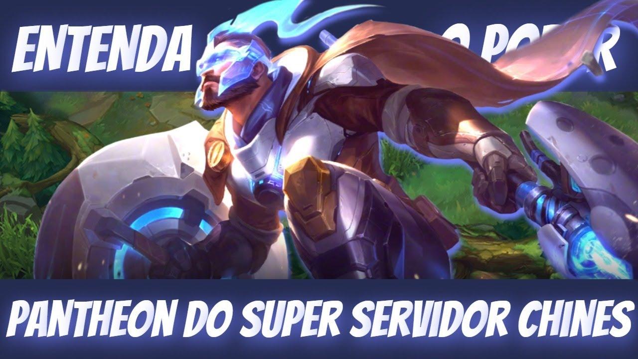 O CAMPEÃO MAIS AGRESSIVO DO SUPER SERVIDOR CHINES, PANTHEON, O TERROR DO EARLI GAME