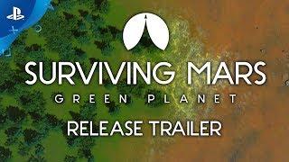 Surviving Mars: Green Planet | Launch Trailer | PS4