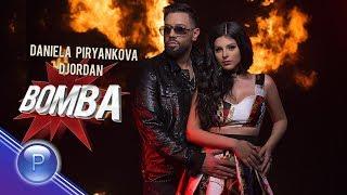 DANiELA PiRYANKOVA ft  DJORDAN - BOMBA                                                      -             2019 Resimi