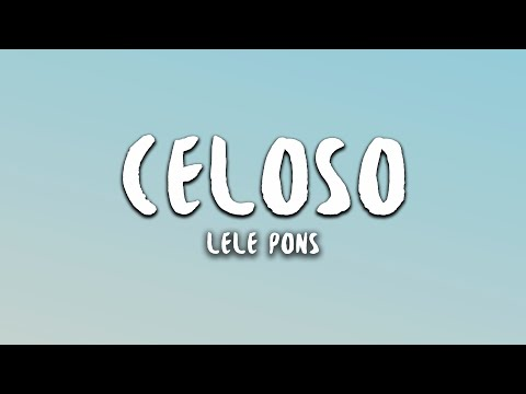 Lele Pons - Celoso (Lyrics)