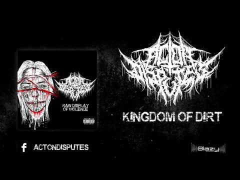 Act On Disputes - Kingdom of Dirt