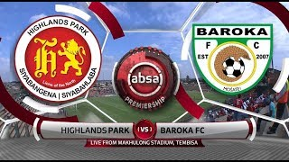 Absa Premiership 2018/19 | Highlands Park vs Baroka